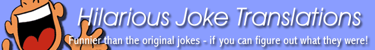 funny translations engrish translate jokes comedy humor